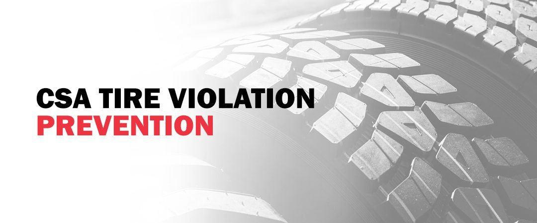 CSA Tire Violation Prevention