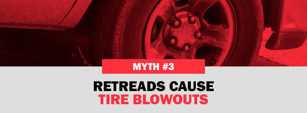 Retreads Cause Tire Blowouts